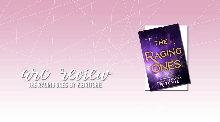 ARC Review: The Raging Ones by Krista and BeccaRitchie