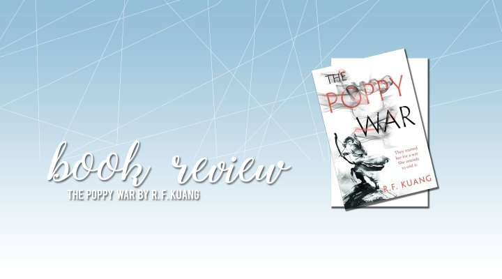 Book Review: The Poppy War by R.F.Kuang