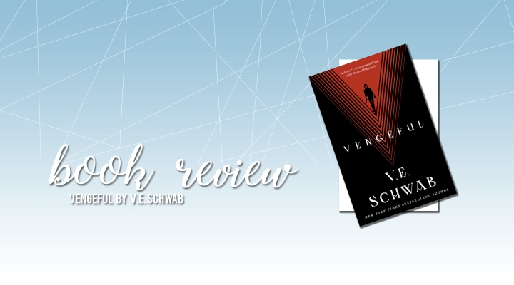 Book Review: Vengeful by V.E. Schwab