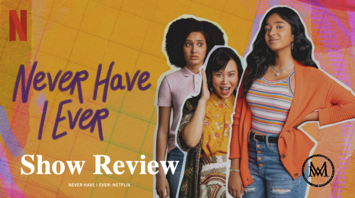 Never Have I Ever: NRI (Not Radically Intended) Spoiler Review